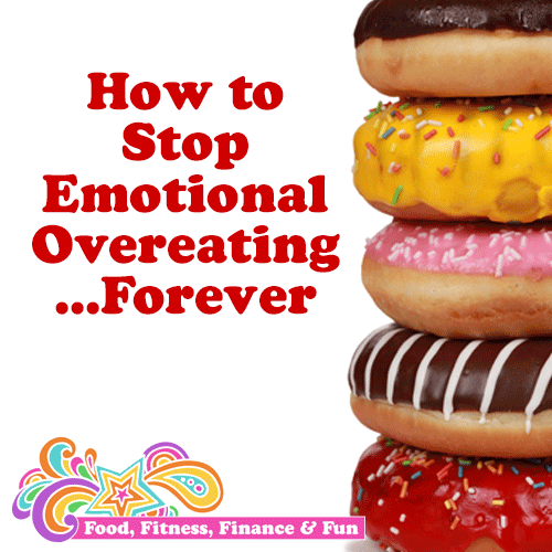 How To Stop Emotional Overeating Forever