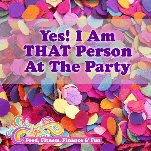 Yes I am THAT person at the party!