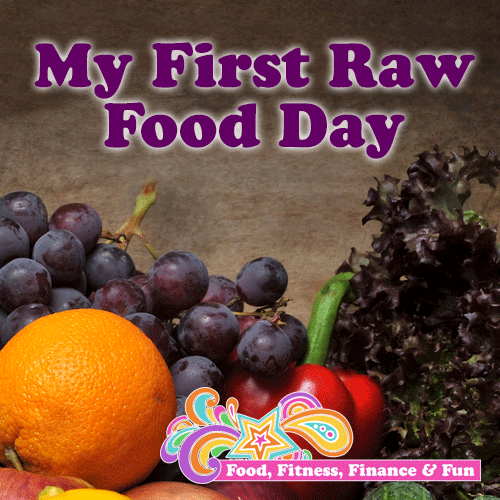 My first raw food day