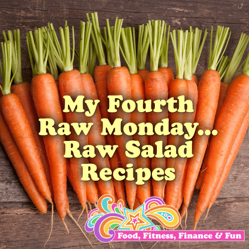 My Fourth Raw Monday | Raw Salad Recipes