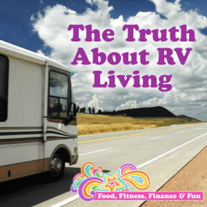 The Truth About RV Living