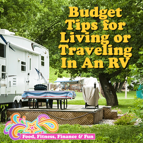 Budget Tips For Traveling or Living In An RV
