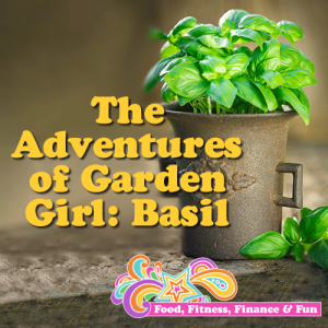 The Adventures of Garden Girl - Basil