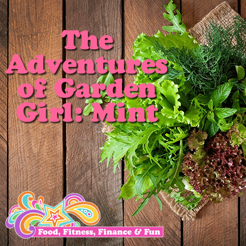 The Adventures of Garden Girl: Mint