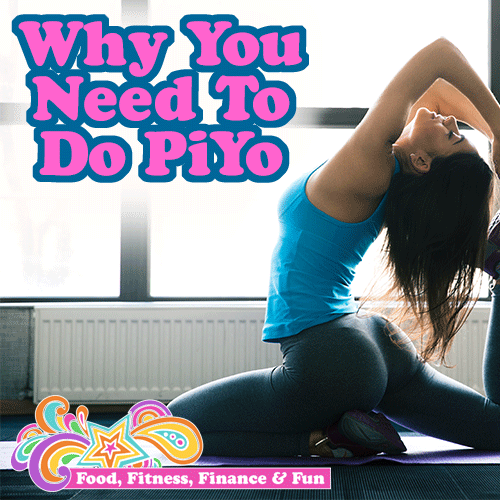 Why You Need To Do Piyo