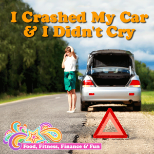 I Crashed My Car and Didn't Cry | Budgeting