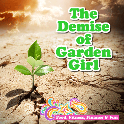 The Demise of Garden Girl