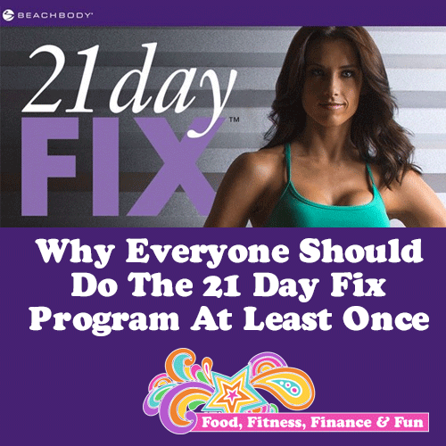Why Everyone Should Do The 21 Day Fix At Least Once