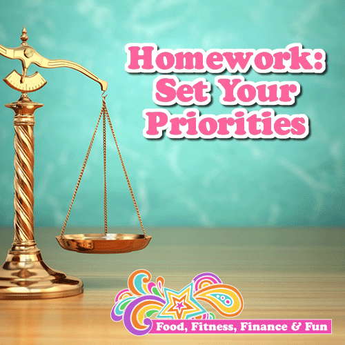 Homework - Set Your Priorities