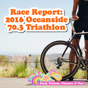 Race Report: 2016 Oceanside 70.3 Triathlon | For those wanting to hear about my AWESOME race I had in Oceanside on April 2, 2016, here is my report…
