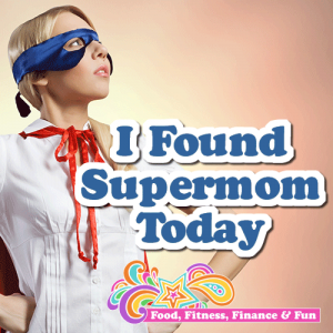 I Found Supermom Today | Fitness Goals and Mindset