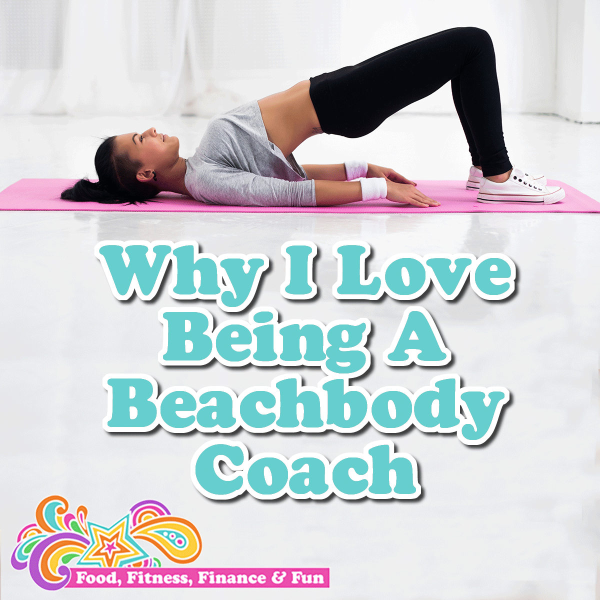 Why I Love Being A Beachbody Coach