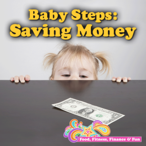 Baby Steps: Saving Money