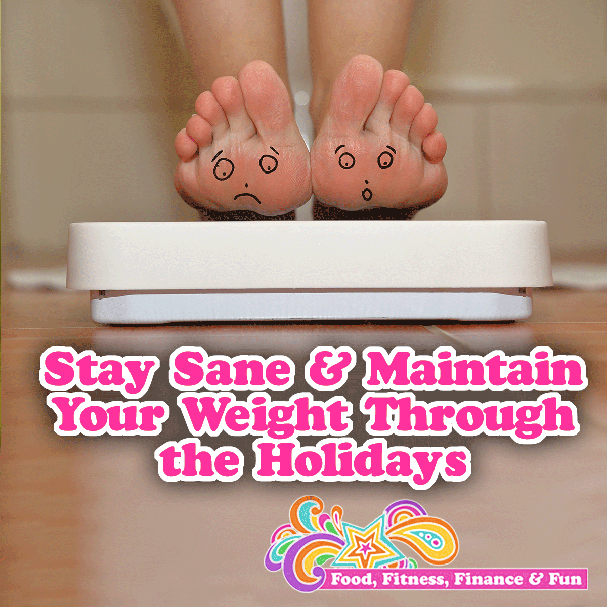 Stay Sane and Maintain Your Weight During The Holidays