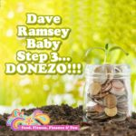 Dave Ramsey Baby Step 3…DONEZO!!!