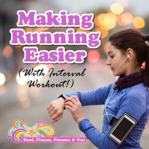 Making Running Easier, With Interval Workout!