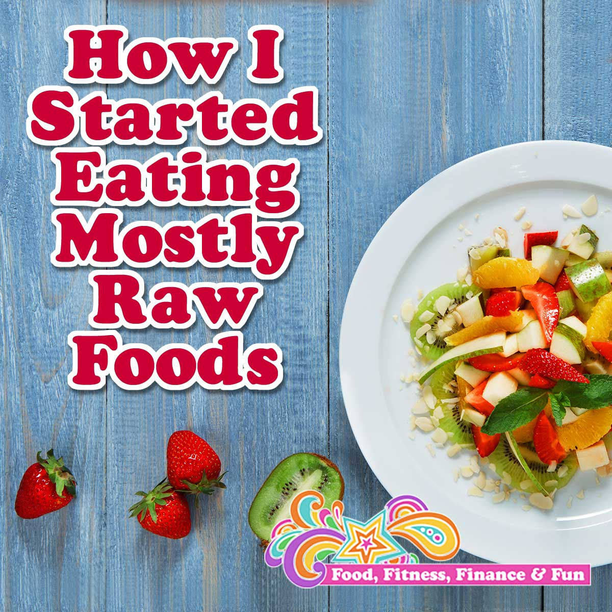 "How I Started Eating Mostly Raw Foods - I have been saying for the past 5 years I have been wanting to eat more raw. If you have been reading my blog posts over the past 3 years, you will see me intermittently post how I started ""Raw Monday"" or ""Raw Wednesday"", but I never maintain it for more than a few months."