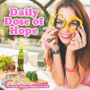 """Daily Dose of Hope... I have """"struggled"""" with disorder eating and weight/body issues my entire life. Maybe not in the way many of you have, but in a negative way where I was in a cycle I never thought I would get out of."""