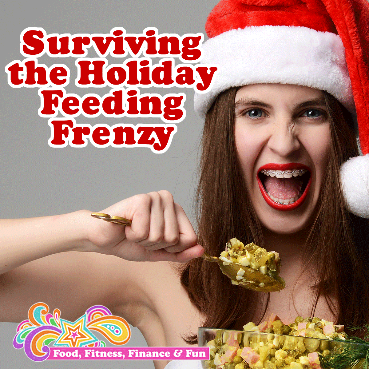 Surviving The Holiday Feeding Frenzy
