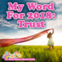 My Word For 2018: Trust