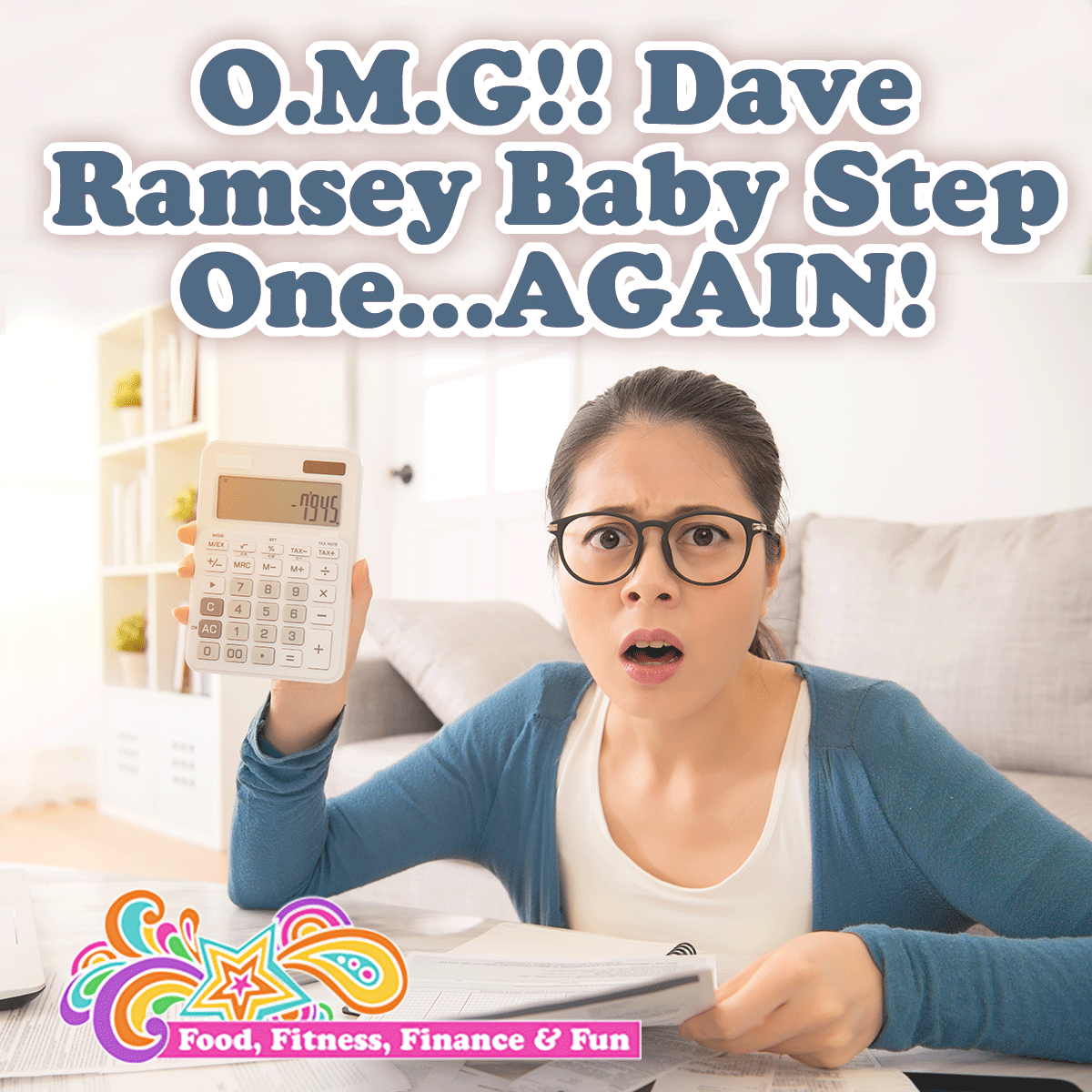 O.M.G!! Dave Ramsey Baby Step One…AGAIN!