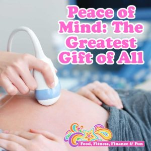 Peace of Mind - The Greatest Gift of All