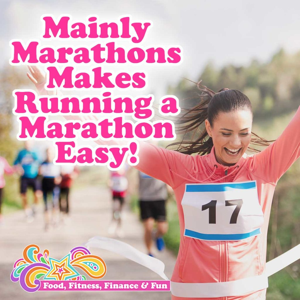 Mainly Marathons Makes Running a Marathon Easy! Have you always wanted to run a marathon, but don't think you can? I have news for you…you can! If completing a marathon is on your bucket list, then I want to tell you about a company called Mainly Marathons.